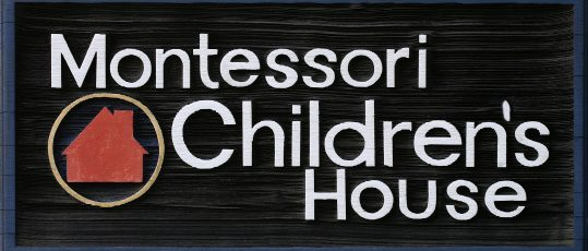 Montessori Children's House Sign